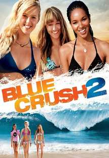 Blue Crush 2 (2011)
