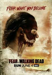 Fear the Walking Dead: Season 3 (2017)